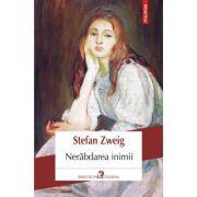 Nerabdarea inimii - Stefan Zweig