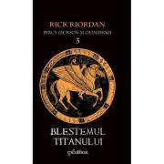 Percy Jackson si Olimpienii. Blestemul Titanului - Cartea a III-a