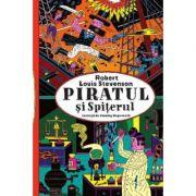 Piratul si Spiterul (Robert Louis Stevenson)