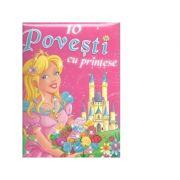 10 Povesti cu printese (Editie ilustrata)
