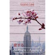 Ai Suru - A iubi vol. 2 (Ioana Lee)