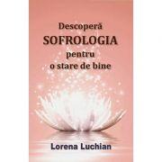 Descopera sofrologia pentru o stare de bine