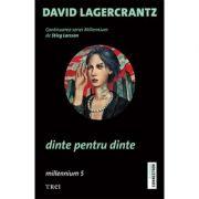 Dinte pentru dinte - David Lagercrantz