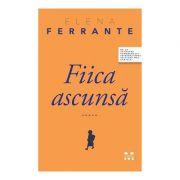 Fiica ascunsa - Elena Ferrante