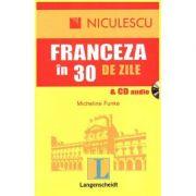 Franceza in 30 de zile - cu CD audio (Micheline Funke)