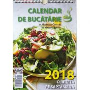 Calendar 2018 de bucatarie - O reteta pe saptamana