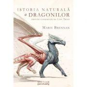 Istoria naturala a dragonilor - Marie Brennan