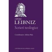 Scrieri teologice. Opere - Leibniz