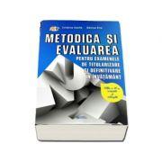 Metodica si evaluarea pentru examenele de titularizare si definitivare in invatamant - Editia a III-a revizuita si adaugita (Cristina Vasile)
