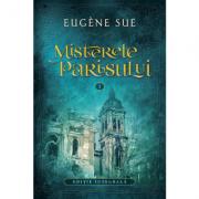 Misterele Parisului. Volumul 1 - Eugene Sue