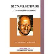Nectarul nemuririi, conversatii despre Etern