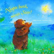 Noapte bune, micuta Stea!