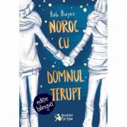 Noroc cu domnul Terupt. Editie bilingva engleza-romana - Rob Buyea