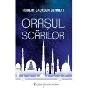 Orasul scarilor - Robert Jackson Bennet