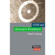 OZN-uri deasupra Romaniei - Dan Farcas