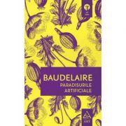 Paradisurile artificiale - Baudelaire
