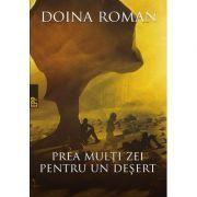 Prea multi zei pentru un desert (Doina Roman)