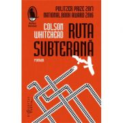 Ruta subterana - Colson Whitehead