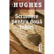 Scrisoare pentru doua iubiri (Kathryn Hughes)