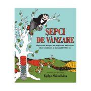 Sepci de vanzare - O poveste despre un negustor ambulant, niste maimute si maimutarelile lor