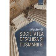 Societatea deschisa si dusmanii ei (Karl Raimund Popper)