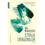 Straja dragonilor - Memorii 1921–1941