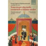 Tratat despre obiceiurile, ceremoniile si infamia turcilor