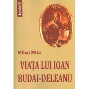 Viata lui Ioan Budai-Deleanu (Mihai Mitu)