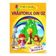 Povesti cu puzzle. Vrajitorul din Oz (Contine 6 Puzzle-uri)