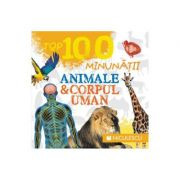 Top 100 minunatii - Animale si corpul uman