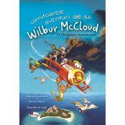 Uimitoarele aventuri ale lui Wilbur McCloud