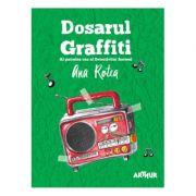 Dosarul Graffiti - Ana Rotea