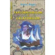 Enciclopedia exploratorilor si calatorilor
