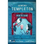 Gemenii Templeton intra in scena