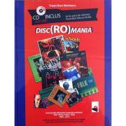 Disc(Ro)mania. Include CD cu 64 de piese - Carte tiparita + CD. Povestitor Mircea Vintila (Traian Doru Marinescu)