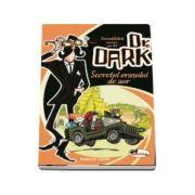 Incredibilele cazuri ale lui Dr. Dark - Fabian Lenk