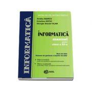 Informatica, manual pentru clasa a XII-a. Baze de date. Sisteme de gestiune a bazelor de date - Ovidiu Marcu