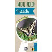 Micul Biolog - Insecte