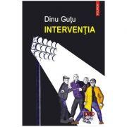 Interventia - Dinu Gutu