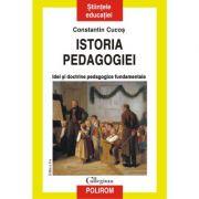 Istoria pedagogiei. Idei si doctrine pedagogice fundamentale