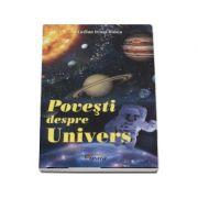 Povesti despre univers - Lucian Irinel Ilinca