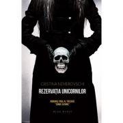 Rezervatia Unicornilor (Cristina Nemerovschi)