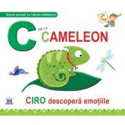 C de la cameleon. Ciro descopera emotiile