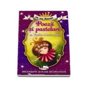 Cele mai frumoase... Poezii si pasteluri de Vasile Alecsandri