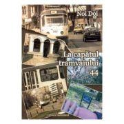 La capatul tramvaiului 44 - Clara Toma