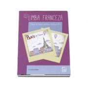 Limba franceza caiet de lucru pentru clasa a V-a L2 - Claudia Dobre (Editia a 3-a, revizuita 2017)