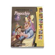 Pinocchio. Povesti de ascultat si citit. Carte cu sunete