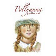 Pollyanna, jocul bucuriei. Primul volum din serie
