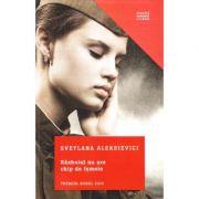 Razboiul nu are chip de femeie (Svetlana Aleksievici)