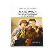 Tom Sawyer in strainatate. Tom Sawyer detectiv - Mark Twain